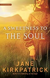 Books Set in Oregon: A Sweetness to the Soul (Dream Catcher #1) by Jane Kirkpatrick. Visit www.taleway.com to find books from around the world. oregon books, oregon novels, oregon literature, oregon fiction, oregon authors, best books set in oregon, popular books set in oregon, books about oregon, oregon reading challenge, oregon reading list, portland books, portland novels, oregon books to read, books to read before going to oregon, novels set in oregon, books to read about oregon, oregon packing list, oregon travel, oregon history, oregon travel books