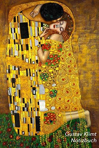 Gustav Klimt Notizbuch: Der Kuss   Trendy Liniertes Notizbuch   Softcover, 120 Seiten (Schöne Notizbücher, Band 5)