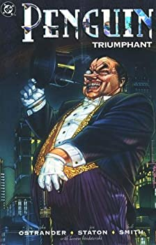 Penguin Triumphant - Book #62 of the Modern Batman