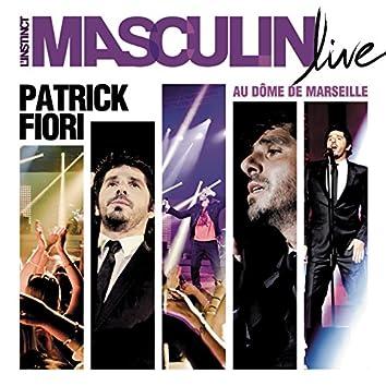 L'instinct masculin (Live)