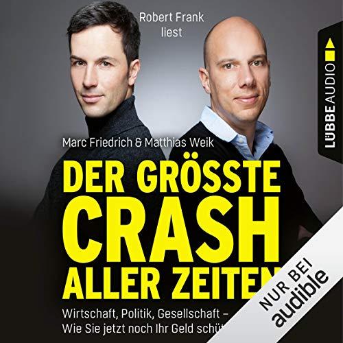 Der größte Crash aller Zeiten audiobook cover art