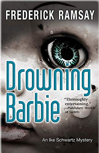 Drowning Barbie (Ike Schwartz Series Book 9) (English Edition)