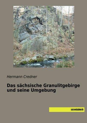 Das sächsische Granulitgebirge und seine Umgebung