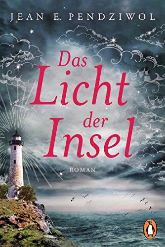 Das Licht der Insel: Roman
