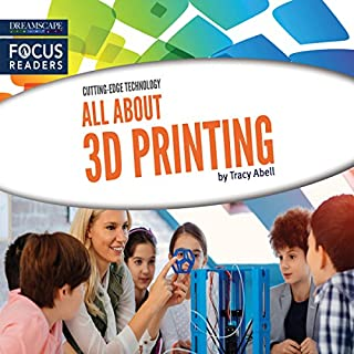 All About 3D Printing audiobook cover art