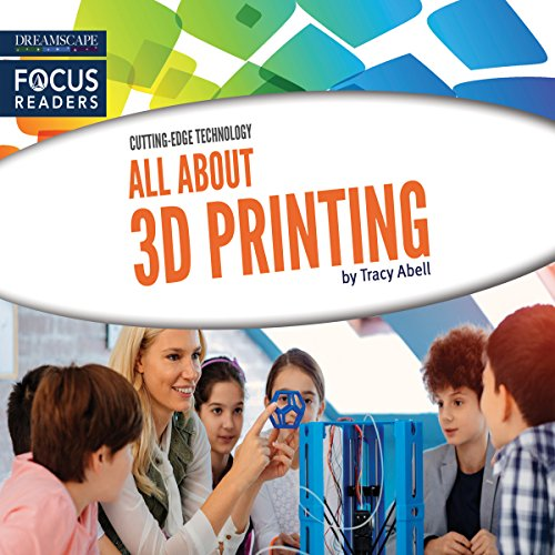 All About 3D Printing cover art