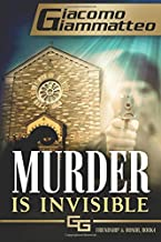 Murder Is Invisible (Friendship & Honor) (Volume 4)