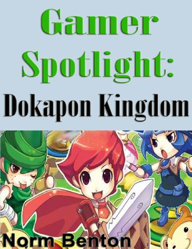 Gamer Spotlight: Dokapon Kingdom (English Edition)