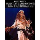 Ranya Renee Baladi、サイディ&オリエンタルダンス - ベリーダンス - パフォーマンス - 舞踊公演
