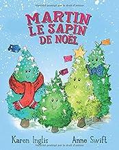 Martin, le Sapin de Noël (French Edition)
