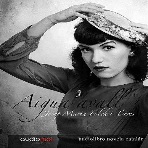 Diseño de la portada del título Aigua Avall [Water Down] (Audiolibro en Catalán)