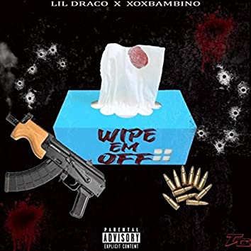 Wipe Em Off