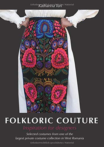 Folkloric Couture: Inspiration for designers