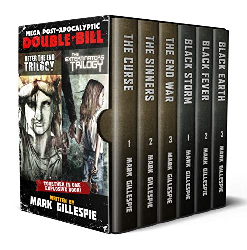 Mega Post-Apocalyptic Double Bill: After the End Trilogy & The Exterminators Trilogy (Together in One Explosive Box Set!) by [Mark Gillespie]
