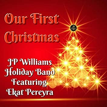 Our First Christmas (feat. Ekat Pereyra)