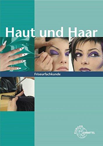 Haut und Haar: Friseurfachkunde