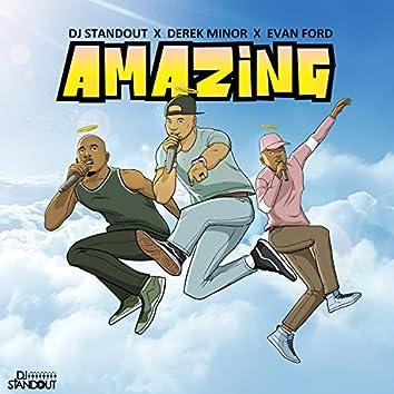 Amazing (feat. Derek Minor & Evan Ford)