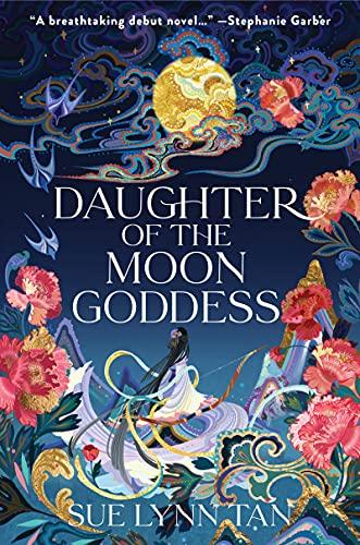 Daughter of the Moon Goddess: A Novel