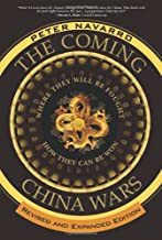 The Coming China Wars: Where They Will Be Fought and How They Can Be Won, Revised and Expanded Edition