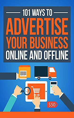 101 Ways to Advertise Yours Online and Offline Company (English Edition)