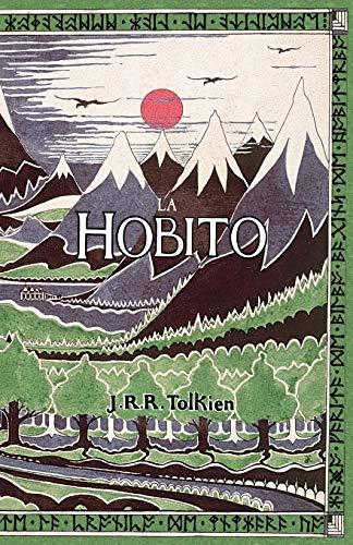 La Hobito, aŭ, Tien kaj Reen: The Hobbit in Esperanto (Esperanto Edition) (Paperback)