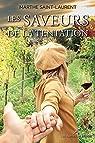 Les saveurs de la tentation par Saint-Laurent