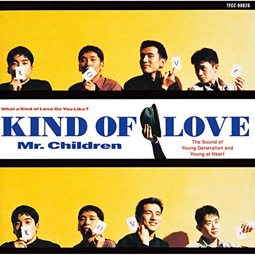 Kind Of Love / Mr.Children