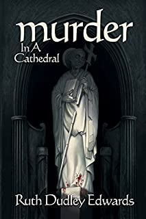 Murder in a Cathedral (Robert Amiss/BaronessJack Troutbeck Mysteries)