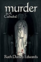 Murder in a Cathedral (Robert Amiss/BaronessJack Troutbeck Mysteries Book 7)