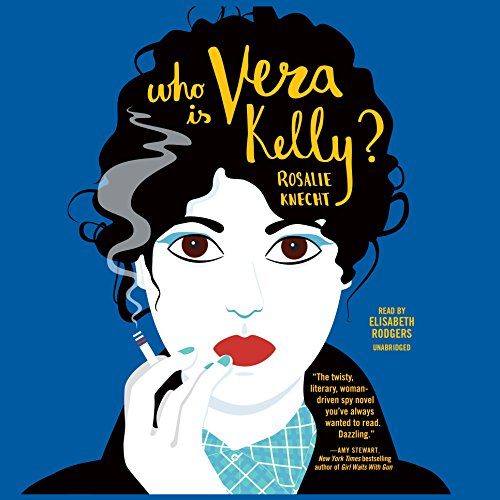 Who Is Vera Kelly? audiobook cover art