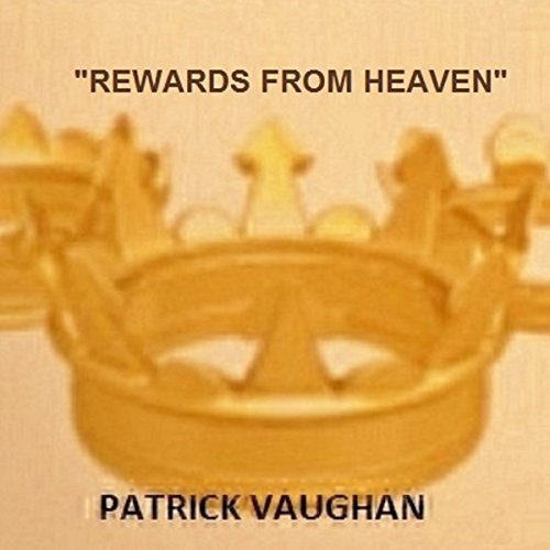 """Rewards from Heaven"" audiobook cover art"