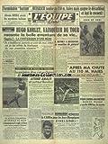 EQUIPE (L') [No 1654] du 01/08/1951 - HEINRICH TOMBE AU 110 M HAIES MAIS GGNE LE...