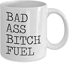 Bad Ass Bitch Fuel Mug, 11 oz Ceramic White Coffee Mugs, Cute Humorous Gifts, Best Tea Cups With Funny Sayings, Nice Presents With Humor, Drinkware With Sarcasm Quotes For Guys