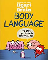 Heart and Brain: Body Language: An Awkward Yeti Collection (Volume 3)