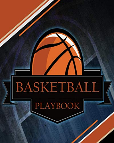 Basketball Playbook: Blank Basketball Court Diagrams Notebook For Coaches & Professional Players