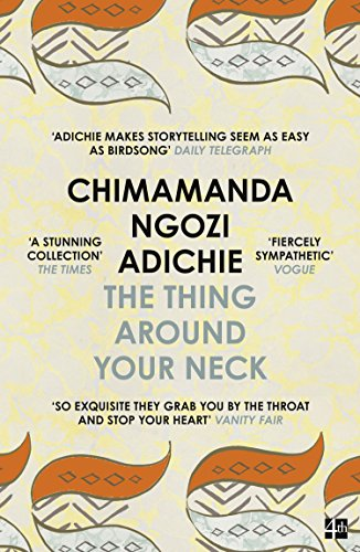 The Thing Around Your Neck (English Edition)