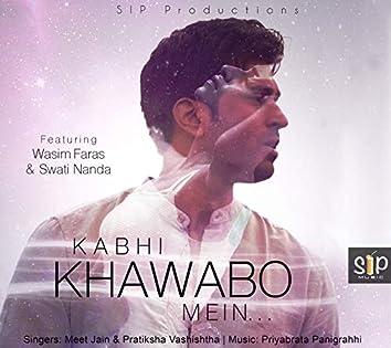 Kabhi Khawabo Mein