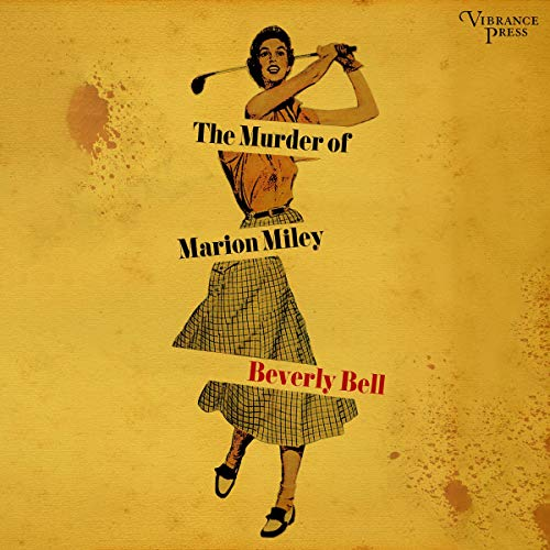 The Murder of Marion Miley audiobook cover art