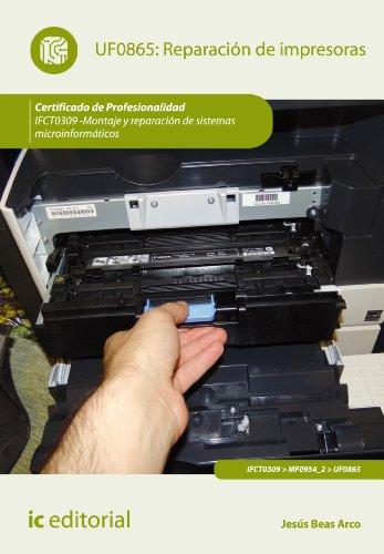 Reparación de impresoras. IFCT0309 (Spanish Edition)