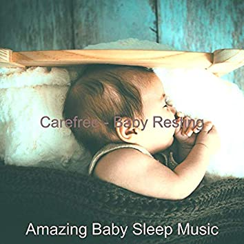 Carefree - Baby Resting