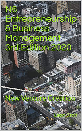 N6 Entrepreneurship & Business Management  3rd Edition 2020: New Venture Creation (English Edition)