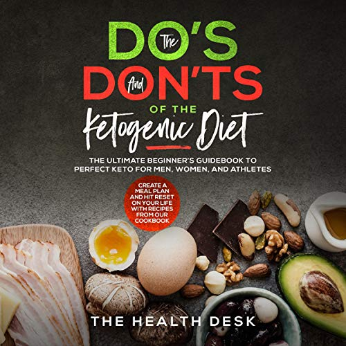 The Do's and Don'ts of the Ketogenic Diet cover art