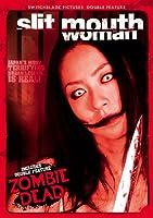 SLIT-MOUTHED WOMAN/ZOMBIE DEAD