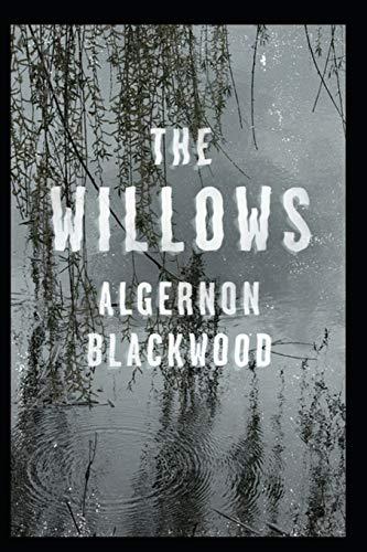 The Willows Algernon Blackwood Illustrated