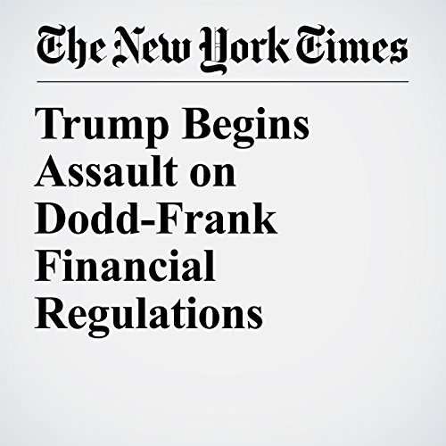 Trump Begins Assault on Dodd-Frank Financial Regulations audiobook cover art