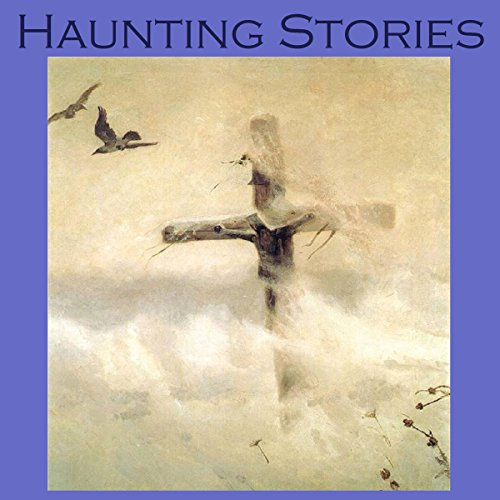 Haunting Stories audiobook cover art