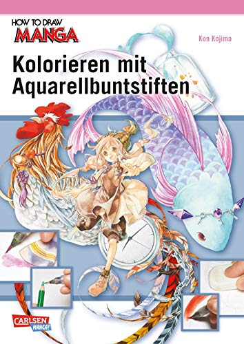 How To Draw Manga: Kolorieren mit Aquarellbuntstiften