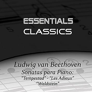 """Beethoven - Piano Sonatas No. 17 """"Tempest"""" - No. 26 """"Les Adieux"""" - No. 21 """"Waldstein"""""""