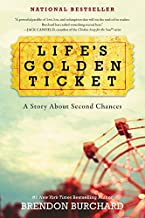 Life's Golden Ticket: A Story About Second Chances