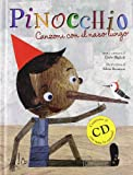 Pinocchio. Canzoni con il naso lungo. Ediz. illustrata. Con CD Audio